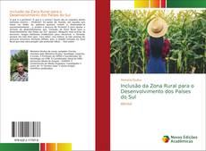 Portada del libro de Inclusão da Zona Rural para o Desenvolvimento dos Países do Sul