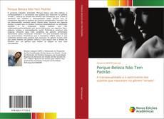 Buchcover von Porque Beleza Não Tem Padrão