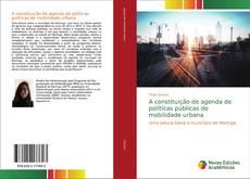 Buchcover von A constituição de agenda de políticas públicas de mobilidade urbana