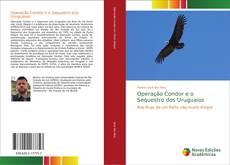 Couverture de Operação Condor e o Sequestro dos Uruguaios