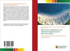 Base para diagnóstico de Planejamento Espacial Marinho (PEM)的封面