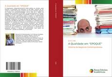 """Capa do livro de A Qualidade em """"EPOQUÉ"""""""