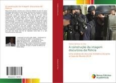 Capa do livro de A construção da imagem discursiva da Polícia