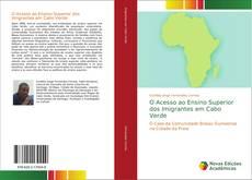 Capa do livro de O Acesso ao Ensino Superior dos Imigrantes em Cabo Verde