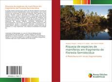 Portada del libro de Riqueza de espécies de mamíferos em fragmento de Floresta Semidecídua