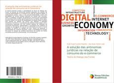 A solução das antinomias jurídicas na relação de consumo do e-commerce的封面