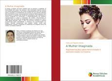 Bookcover of A Mulher Imaginada