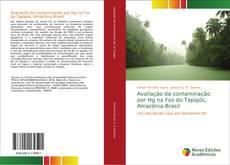 Capa do livro de Avaliação da contaminação por Hg na Foz do Tapajós, Amazônia-Brasil