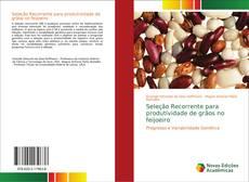 Bookcover of Seleção Recorrente para produtividade de grãos no feijoeiro