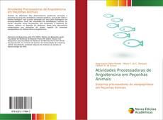 Couverture de Atividades Processadoras de Angiotensina em Peçonhas Animais