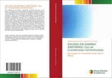 Copertina di DIFUSÃO EM DOMÍNIO ARBITRÁRIO: Uso de Coordenadas Generalizadas