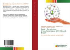 Bookcover of Redes Sociais dos trabalhadores do SAMU Ceará- Brasil