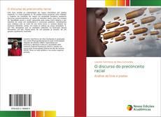 Bookcover of O discurso do preconceito racial