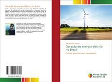 Capa do livro de Geração de energia elétrica no Brasil