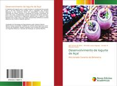 Portada del libro de Desenvolvimento de Iogurte de Açaí