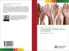 Capa do livro de O que dizem os Idosos sobre a sexualidade?