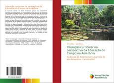 Bookcover of Interação curricular na perspectiva da Educação do Campo na Amazônia