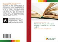 Buchcover von Latrocínio: A Vida como Bem Jurídico Tutelado pelo Tribunal do Júri