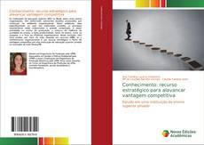 Bookcover of Conhecimento: recurso estratégico para alavancar vantagem competitiva