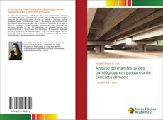 Couverture de Análise de manifestações patológicas em passarela de concreto armado