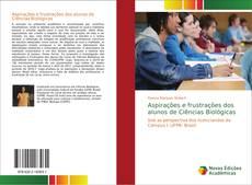 Bookcover of Aspirações e frustrações dos alunos de Ciências Biológicas