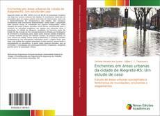 Portada del libro de Enchentes em áreas urbanas da cidade de Alegrete-RS: Um estudo de caso
