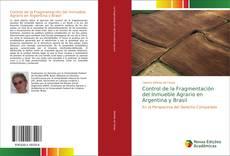 Control de la Fragmentación del Inmueble Agrario en Argentina y Brasil的封面
