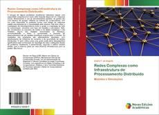 Bookcover of Redes Complexas como Infraestrutura de Processamento Distribuído