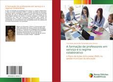 Capa do livro de A formação de professores em serviço e o regime colaborativo