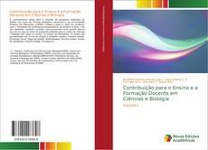 Couverture de Contribuição para o Ensino e a Formação Docente em Ciências e Biologia