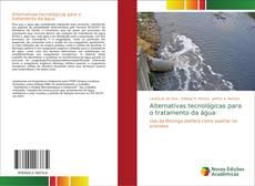 Обложка Alternativas tecnológicas para o tratamento da água