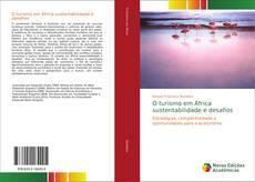 Bookcover of O turismo em África sustentabilidade e desafios