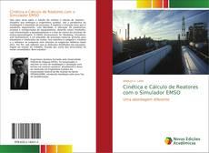 Cinética e Cálculo de Reatores com o Simulador EMSO的封面