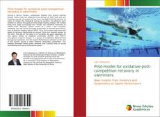 Bookcover of Pilot-model for oxidative post-competition recovery in swimmers