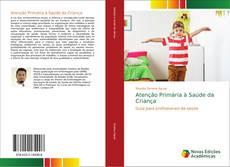 Capa do livro de Atenção Primária à Saúde da Criança