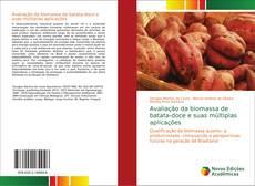 Bookcover of Avaliação da biomassa de batata-doce e suas múltiplas aplicações