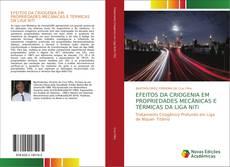 Portada del libro de EFEITOS DA CRIOGENIA EM PROPRIEDADES MECÂNICAS E TÉRMICAS DA LIGA NiTi
