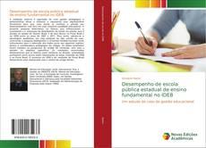 Copertina di Desempenho de escola pública estadual de ensino fundamental no IDEB