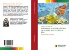 Capa do livro de Modelagem e análise da etapa de neutralização do óleo de soja