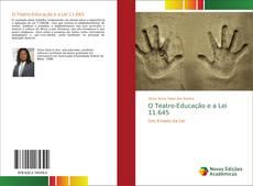 O Teatro-Educação e a Lei 11.645 kitap kapağı