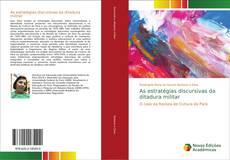 Capa do livro de As estratégias discursivas da ditadura militar