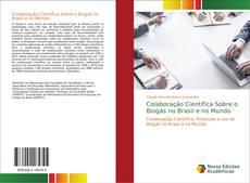 Capa do livro de Colaboração Científica Sobre o Biogás no Brasil e no Mundo