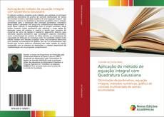 Capa do livro de Aplicação do método de equação integral com Quadratura Gaussiana