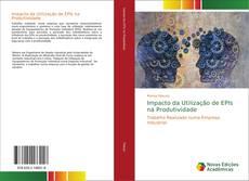 Capa do livro de Impacto da Utilização de EPIs na Produtividade