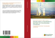 Copertina di Estudo sobre a Transferência de Calor em Coordenadas Cilindricas