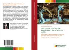Bookcover of Ganho de Produtividade usando Lean Manufacturing no PIM