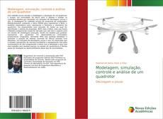 Bookcover of Modelagem, simulação, controle e análise de um quadrotor
