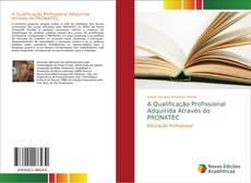 Capa do livro de A Qualificação Profissional Adquirida Através do PRONATEC