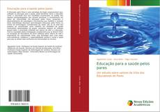 Bookcover of Educação para a saúde pelos pares