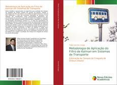 Couverture de Metodologia de Aplicação do Filtro de Kalman em Sistemas de Transporte